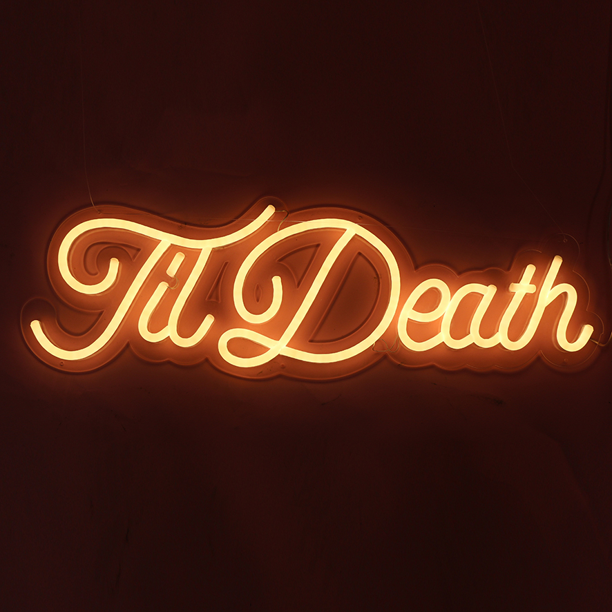 Til Death neon sign-NS002
