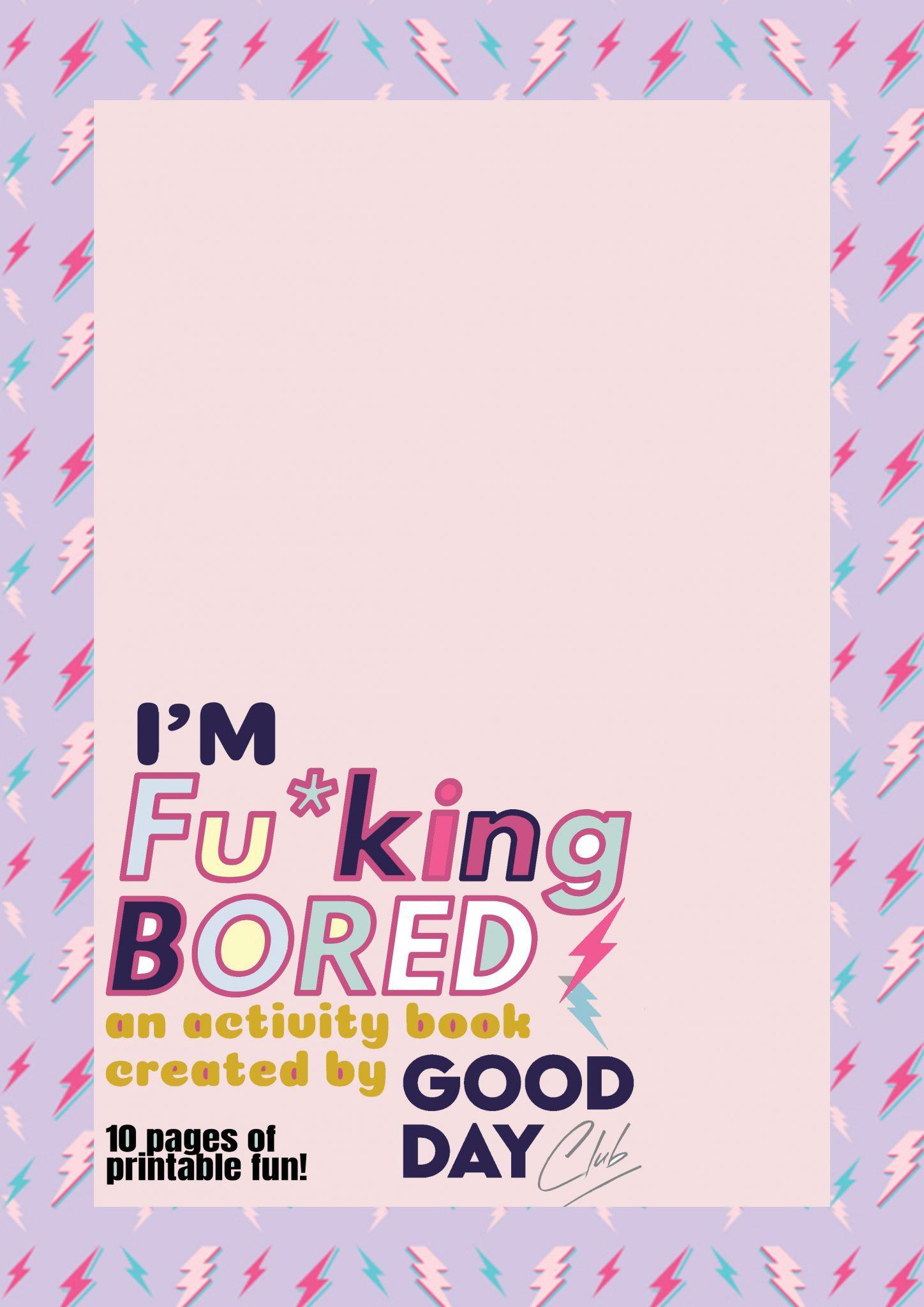 I'm fu*king bored activity book